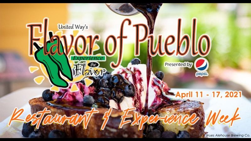 Flavor of Pueblo restaurant and experience week is happening from April 11 -17, 2021.