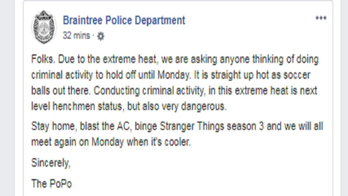 Braintree PD posted this request to would-be criminals on July 19, 2019.  Courtesy...