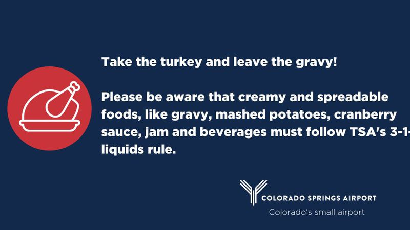 The Colorado Springs Airport wants people to travel smart with Thanksgiving food.