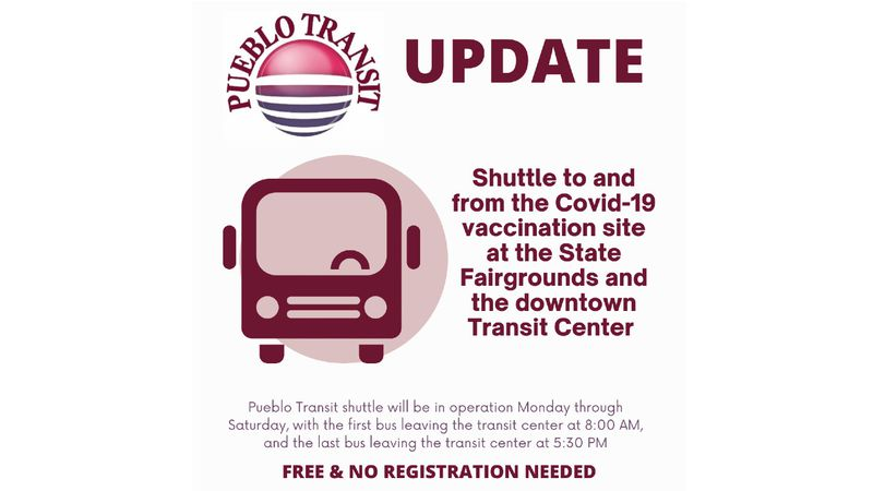 The Pueblo Transit center is offering free shuttles to and from the COVID-19 vaccination site...